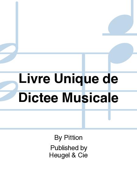 Livre Unique de Dictee Musicale