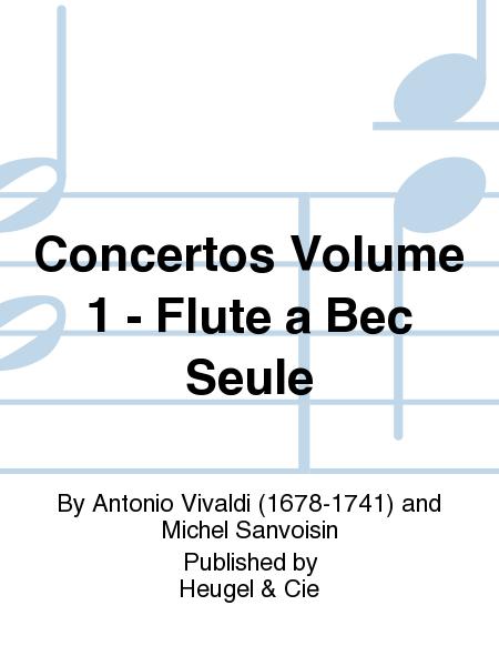 Concertos Volume 1 - Flute a Bec Seule