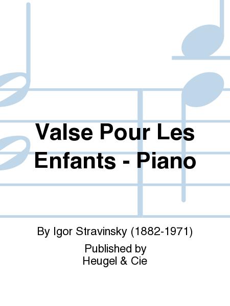 Valse Pour Les Enfants - Piano