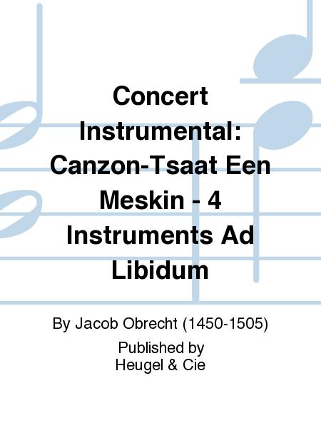 Concert Instrumental: Canzon-Tsaat Een Meskin - 4 Instruments Ad Libidum