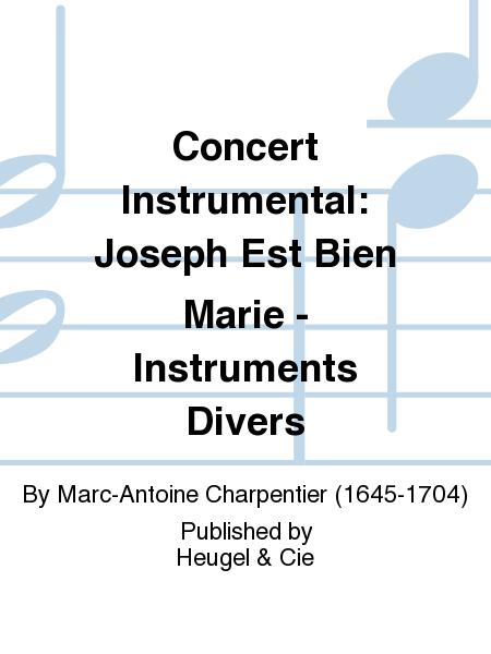 Concert Instrumental: Joseph Est Bien Marie - Instruments Divers