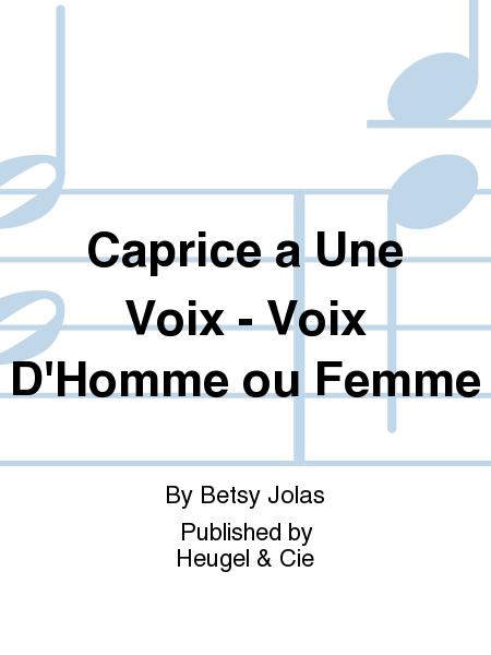 caprice a une voix voix d 39 homme ou femme sheet music by betsy jolas sheet music plus. Black Bedroom Furniture Sets. Home Design Ideas