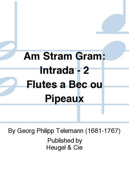 Am Stram Gram: Intrada - 2 Flutes a Bec ou Pipeaux