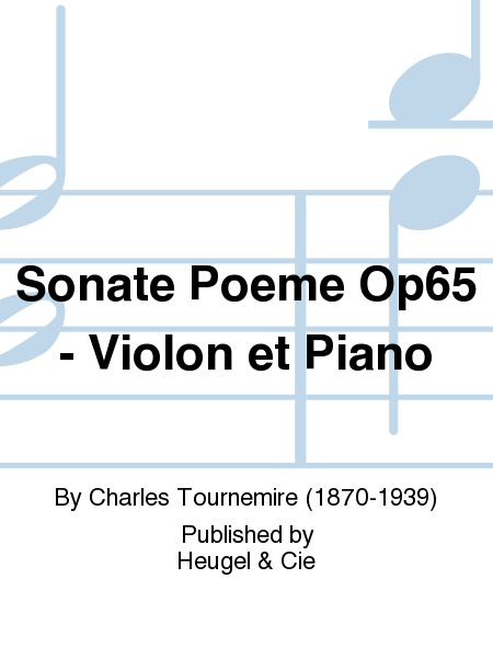 Sonate Poeme Op65 - Violon et Piano