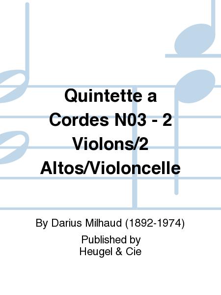 Quintette a Cordes No.3 - 2 Violons/2 Altos/Violoncelle