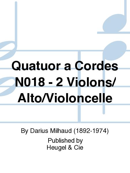 Quatuor a Cordes No.18 - 2 Violons/Alto/Violoncelle