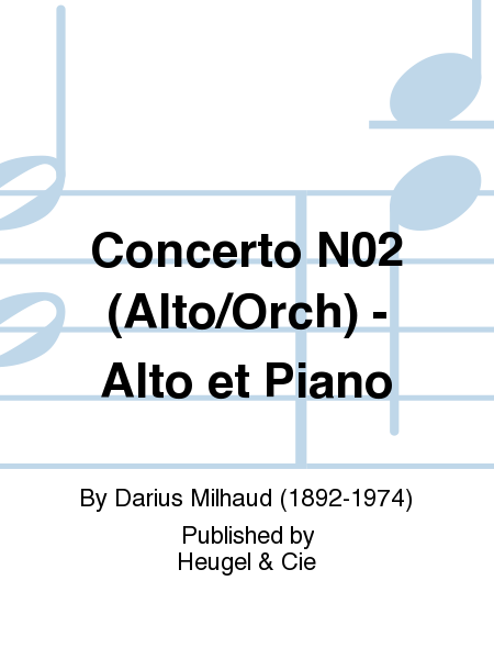 Concerto No.2 (Alto/Orch) - Alto et Piano