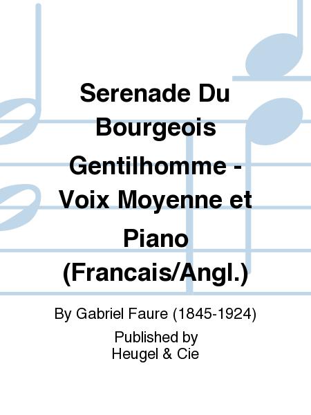 Serenade Du Bourgeois Gentilhomme - Voix Moyenne et Piano (Francais/Angl.)