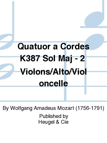 Quatuor a Cordes K387 Sol Maj - 2 Violons/Alto/Violoncelle