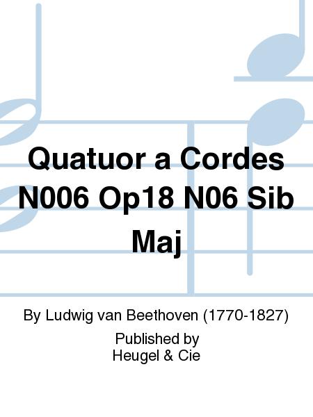 Quatuor a Cordes No.6 Op18 No.6 Sib Maj