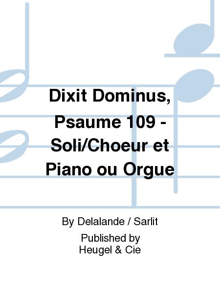 Dixit Dominus, Psaume 109 - Soli/Choeur et Piano ou Orgue