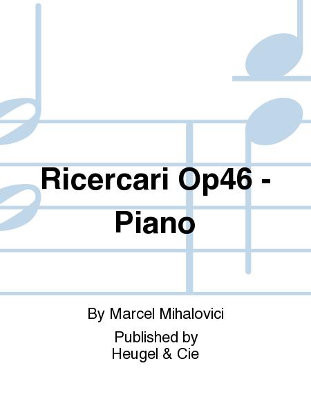 Ricercari Op46 - Piano