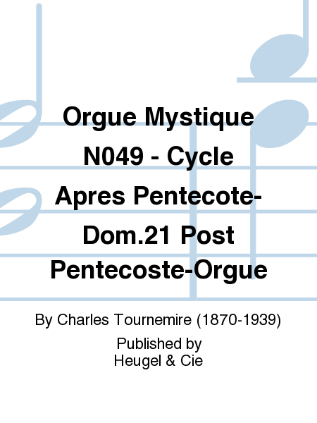 Orgue Mystique No.49 - Cycle Apres Pentecote-Dom.21 Post Pentecoste-Orgue