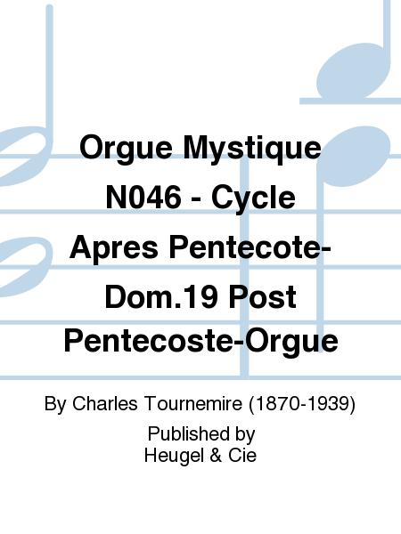 Orgue Mystique No.46 - Cycle Apres Pentecote-Dom.19 Post Pentecoste-Orgue
