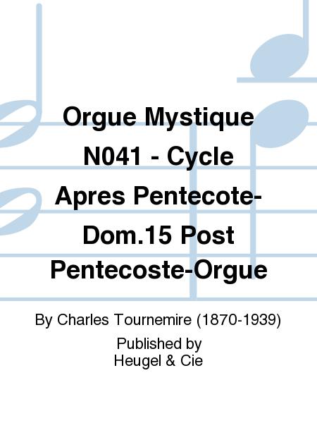 Orgue Mystique No.41 - Cycle Apres Pentecote-Dom.15 Post Pentecoste-Orgue