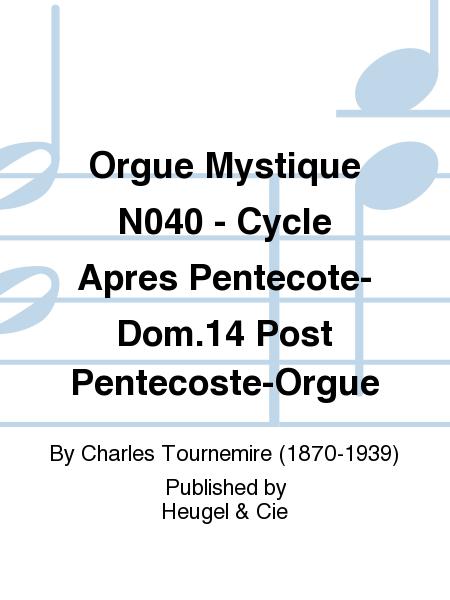 Orgue Mystique No.40 - Cycle Apres Pentecote-Dom.14 Post Pentecoste-Orgue