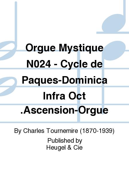 Orgue Mystique No.24 - Cycle de Paques-Dominica Infra Oct.Ascension-Orgue
