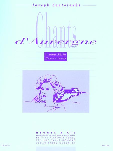 Chants D'Auvergne - 4Eme Serie Voix Elevee Et Piano