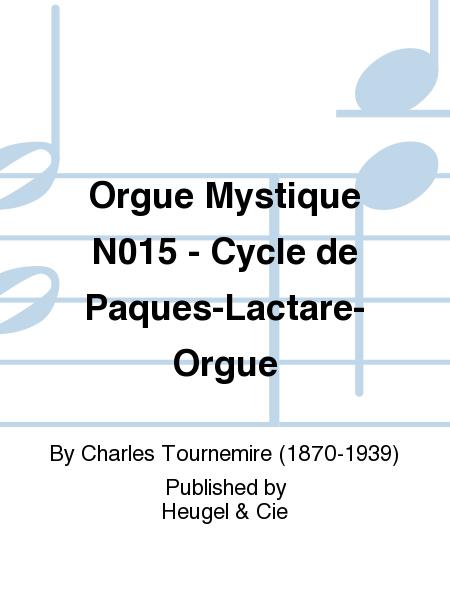 Orgue Mystique N015 - Cycle de Paques-Lactare-Orgue