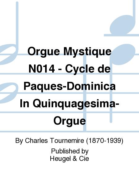 Orgue Mystique N014 - Cycle de Paques-Dominica In Quinquagesima-Orgue