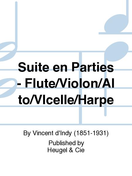 Suite en Parties - Flute/Violon/Alto/Vlcelle/Harpe