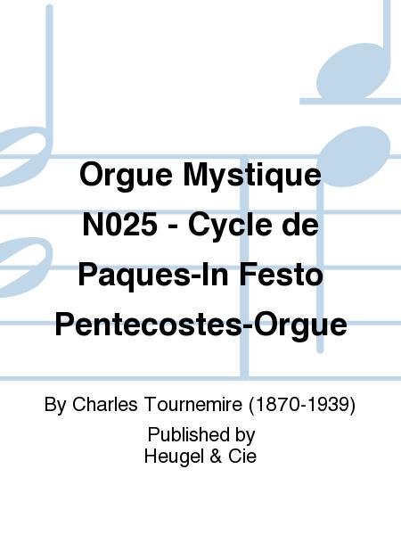 Orgue Mystique No.25 - Cycle de Paques-In Festo Pentecostes-Orgue