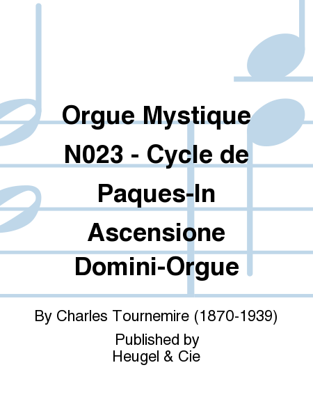 Orgue Mystique No.23 - Cycle de Paques-In Ascensione Domini-Orgue