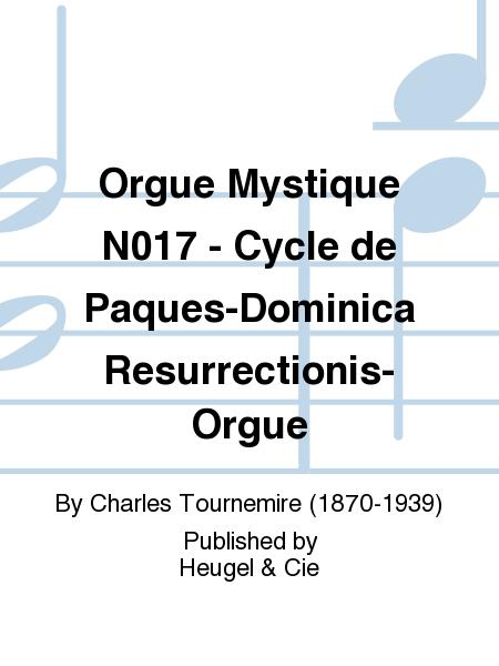 Orgue Mystique No.17 - Cycle de Paques-Dominica Resurrectionis-Orgue