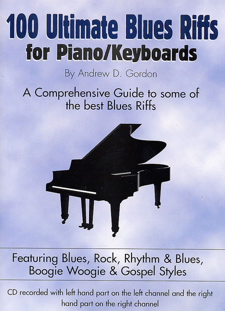 100 Ultimate Blues Riffs For Piano/Keyboards
