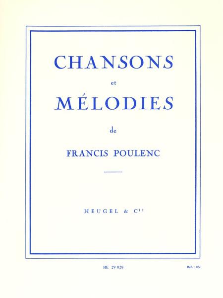 Chansons et Melodies - Voix Moyenne et Piano