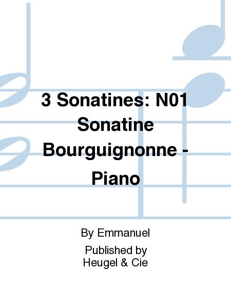 3 Sonatines: No.1 Sonatine Bourguignonne - Piano