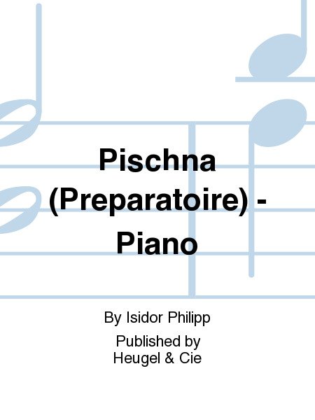 Pischna (Preparatoire) - Piano