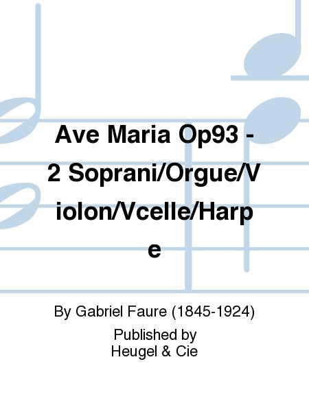Ave Maria Op93 - 2 Soprani/Orgue/Violon/Vcelle/Harpe