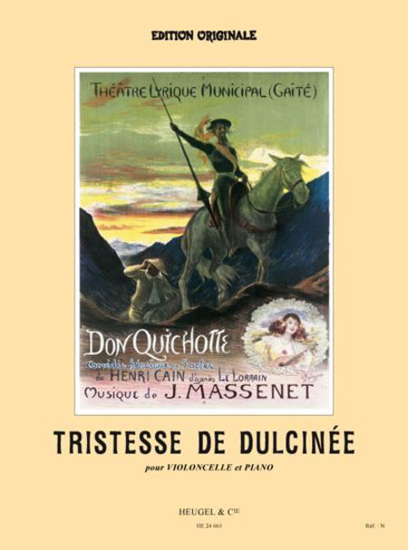 Tristesse de Dulcinee (Extrait de Don Quichotte) Violoncelle et Piano