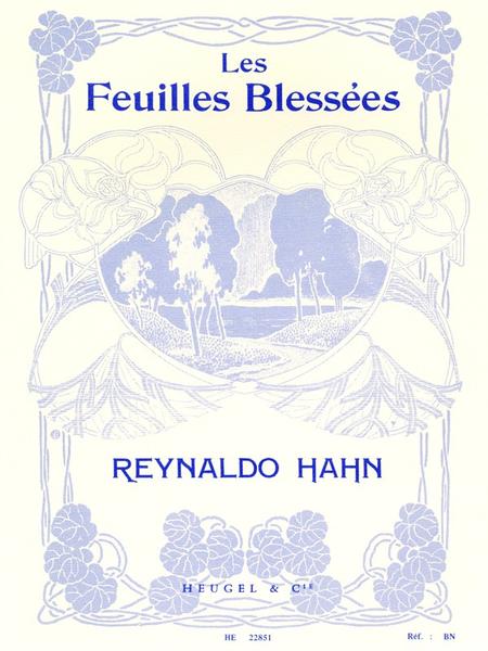 Feuilles Blessees - Chant Et Piano