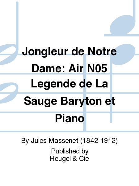 Jongleur de Notre Dame: Air No.5 Legende de La Sauge Baryton et Piano