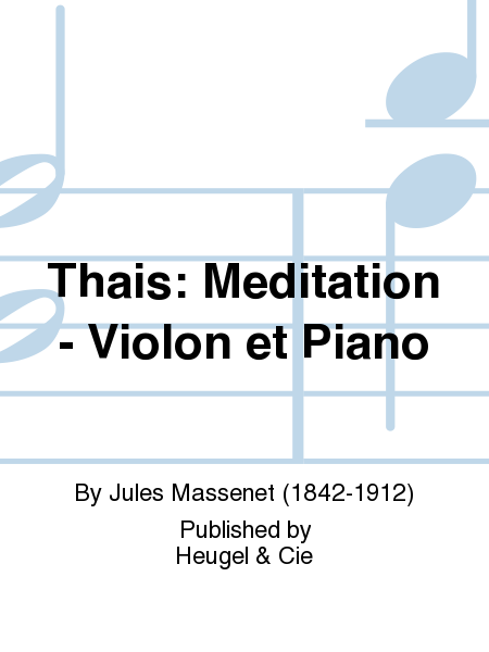 Thais: Meditation - Violon et Piano