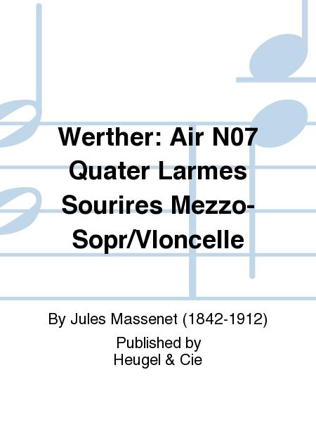 Werther: Air No.7 Quater Larmes Sourires Mezzo-Sopr/Vloncelle