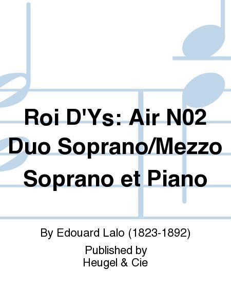 Roi D'Ys: Air No.2 Duo Soprano/Mezzo Soprano et Piano