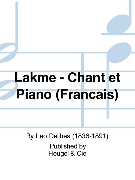 Lakme - Chant et Piano (Francais)