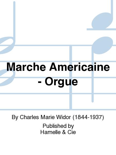 Marche Americaine - Orgue