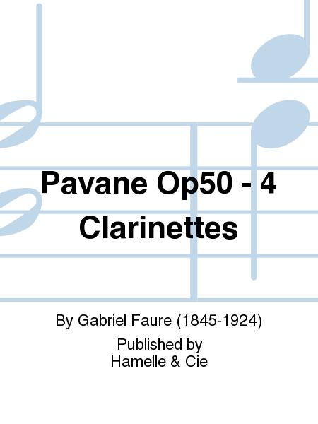 Pavane Op50 - 4 Clarinettes