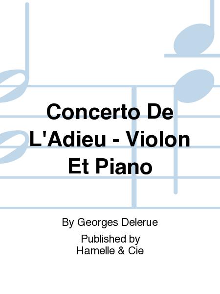 Concerto De L'Adieu - Violon Et Piano
