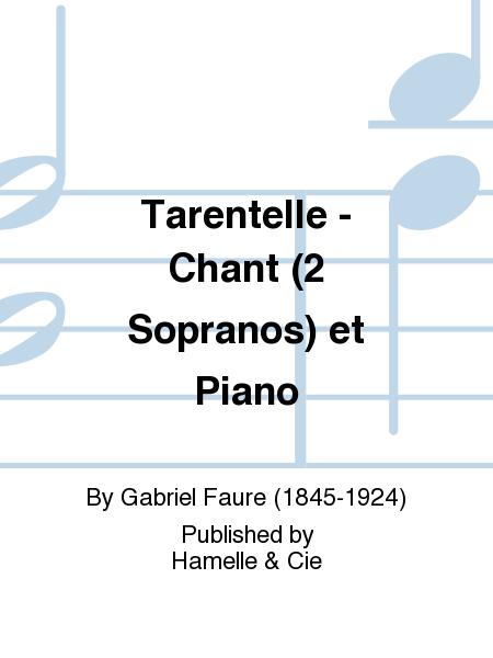Tarentelle - Chant (2 Sopranos) et Piano