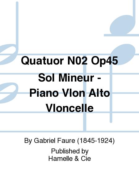 Quatuor No.2 Op45 Sol Mineur - Piano Vlon Alto Vloncelle