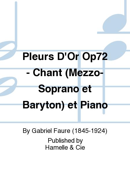 Pleurs D'Or Op72 - Chant (Mezzo-Soprano et Baryton) et Piano