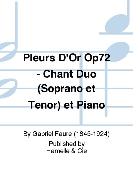 Pleurs D'Or Op72 - Chant Duo (Soprano et Tenor) et Piano