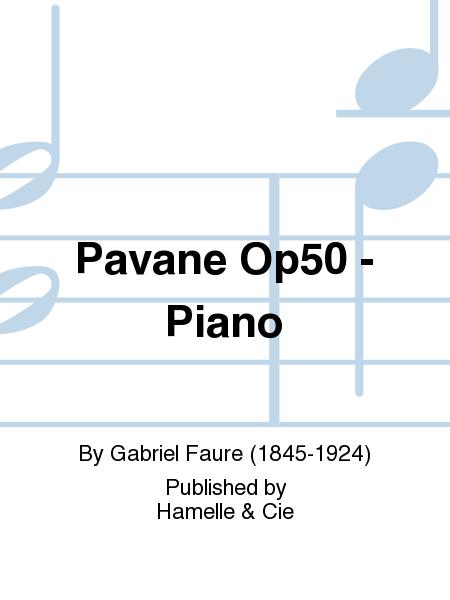 Pavane Op50 - Piano