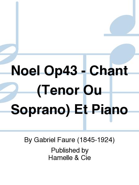 Noel Op43 - Chant (Tenor Ou Soprano) Et Piano