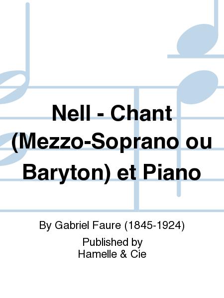 Nell - Chant (Mezzo-Soprano ou Baryton) et Piano